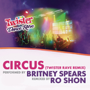 Circus (Twister Rave Remix)/Britney Spears