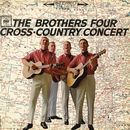 Cross-Country Concert/The Brothers Four