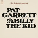 Pat Garrett & Billy The Kid (Soundtrack From The Motion Picture)/Bob Dylan