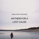 Anthem for a Lost Cause/Manic Street Preachers
