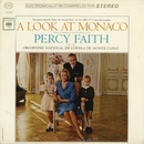 A Look At Monaco/Percy Faith with the Orchestre National De L'Opera De Monte Carlo