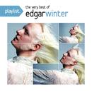 Playlist: The Very Best of Edgar Winter/Edgar Winter