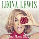 One More Sleep/Leona Lewis