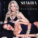Can't Remember to Forget You feat.Rihanna/Shakira