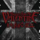 Raising Hell/Bullet For My Valentine