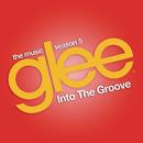 Into the Groove (Glee Cast Version) feat.Adam Lambert/Glee Cast