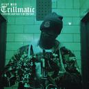 Trillmatic feat.A$AP Nast,Method Man/A$AP Mob