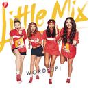 Word Up! (Remixes)/Little Mix