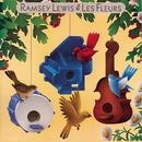 Les Fleurs/Ramsey Lewis
