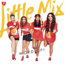 Word Up!/Little Mix