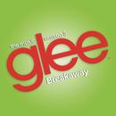 Breakaway (Glee Cast Version)/Glee Cast