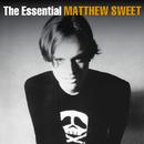 The Essential Matthew Sweet/Matthew Sweet