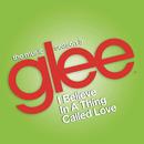 I Believe in a Thing Called Love (Glee Cast Version) feat.Adam Lambert/Glee Cast