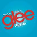 Hold On (Glee Cast Version) feat.Adam Lambert & Demi Lovato/Glee Cast