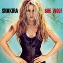 She Wolf (Deluxe Version)/Shakira
