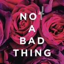 Not a Bad Thing/Justin Timberlake