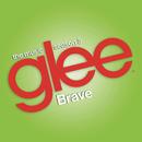 Brave (Glee Cast Version)/Glee Cast