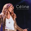 Céline... Une seule fois / Live 2013/Celine Dion