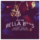 Hella Hoes feat.A$AP Rocky,A$AP Ferg,A$AP Nast,A$AP Twelvyy/A$AP Mob