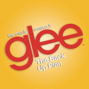 Glee: The Music, The Back Up Plan/Glee Cast