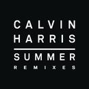 Summer (Remixes)/Calvin Harris