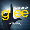 Glee: The Music, A Wedding/Glee Cast