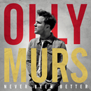 Never Been Better/Olly Murs
