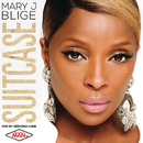 Suitcase/Mary J. Blige