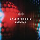 C.U.B.A/Calvin Harris