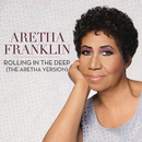 Rolling In the Deep (The Aretha Version)/Aretha Franklin