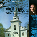 Faith of Our Fathers/Earl Wrightson