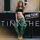 Pretend (Dave Audé Remix)/Tinashe