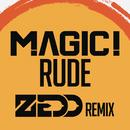 Rude (Zedd Remix)/MAGIC!