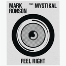 Feel Right feat.Mystikal/Mark Ronson