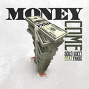 Money Come feat.Yakki/Solo Lucci
