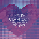Heartbeat Song (The Remixes)/Kelly Clarkson