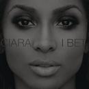 I Bet/Ciara