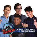 Drag Me Down (La Banda Performance)/La Banda Group 12
