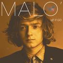 Let It Go/Malo'