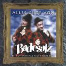 Alles Gute Von Badesalz (Best of)/Badesalz