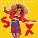 Sax (The Selection)/Fleur East