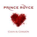 Culpa al Corazón/Prince Royce