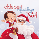 Enfantillages de Noël/Aldebert