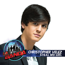 Steal My Girl (La Banda Performance)/Christopher Vélez