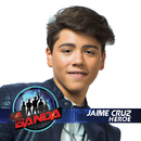 Héroe/Jaime Cruz