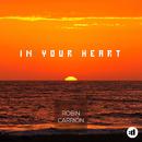 In Your Heart/Robin Carrión