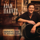 Harvey's Bar... The Backyard Sessions/Adam Harvey