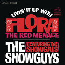 Livin' It Up with Flora, the Red Menace feat.The Showgals/The Showguys