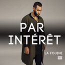 Par intérêt/La Fouine