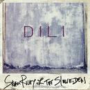 Dili/Sean Riley and the Slowriders